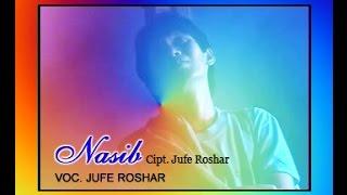 Jufe Roshar ~ NASIB