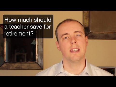 How much should a teacher save for retirement?