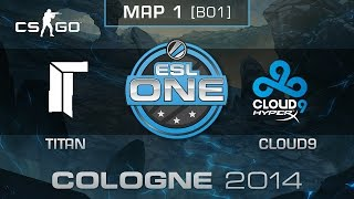 Nonton Titan vs. Cloud9 - ESL One Cologne 2014 - Group D - CS:GO Film Subtitle Indonesia Streaming Movie Download