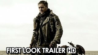 Mad Max: Fury Road Comic-Con First Look Trailer (2015) - Tom Hardy, Charlize Theron Movie