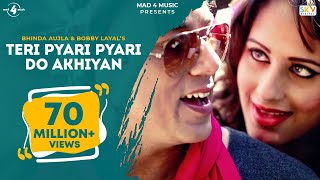 Teri Pyari Pyari Do Akhiyan - Bhinda Aujla & Bobby Layal   Latest Hindi Song 2019   Tiktok Viral