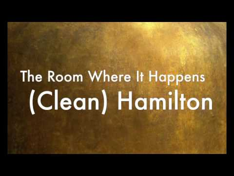 Video The Room Where It Happens (Clean) Hamilton download in MP3, 3GP, MP4, WEBM, AVI, FLV January 2017