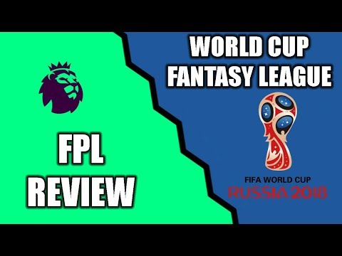FPL REVIEW AND WORLD CUP FANTASY LEAGUE!!