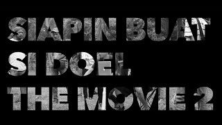 Nonton Eps  15   Siapin Buat Si Doel The Movie 2 Film Subtitle Indonesia Streaming Movie Download