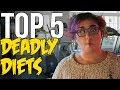 Top 5 Deadliest Diet Fads  Dark 5  Snarled