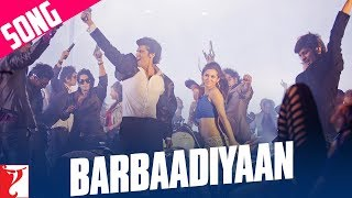 Barbaadiyaan - Song - Aurangzeb