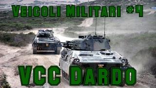 Veicoli Militari #4 - VCC Dardo
