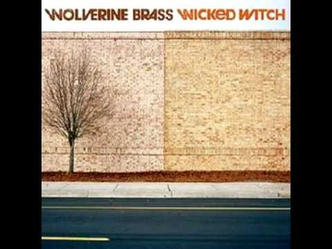 Wolverine Brass - Outdated & Overrated