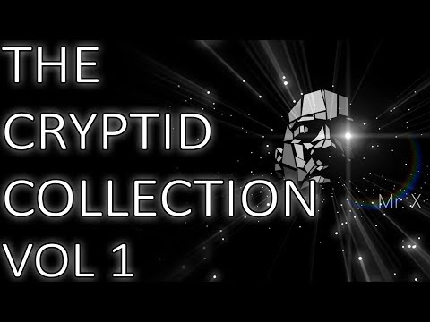 The Cryptid Collection Vol 1 | True Scary Stories from Around the World