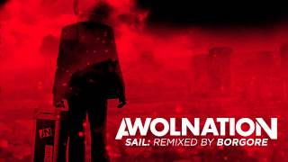 Download Lagu AWOLNATION - Sail (Borgore Remix) Mp3