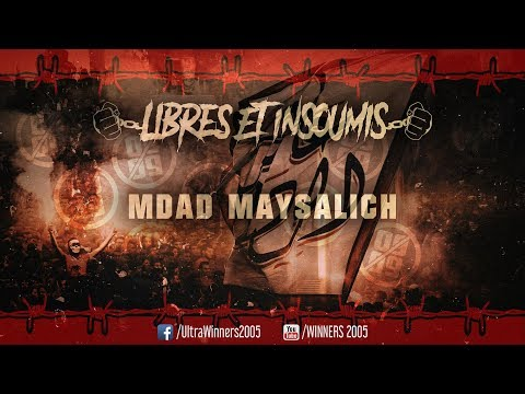 WINNERS 2005 -  LIBRES ET INSOUMIS 2019 - 01 - INTRO : MDAD MAYSALICH