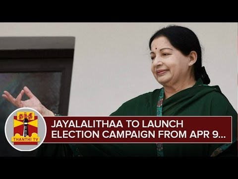 Jayalalithaa-to-Launch-Election-Campaign-from-April-9--Thanthi-TV