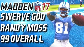 THE SWERVE GOD! 99 OVERALL RANDY MOSS! - Madden 17 Ultimate Team