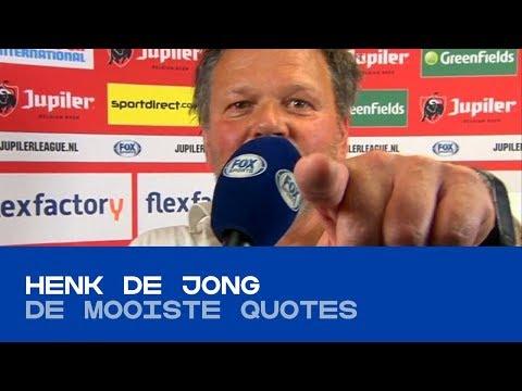 QUOTES  De mooiste uitspraken van Henk de Jong