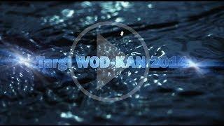 Targi WOD-KAN 2014