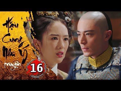 Hậu Cung Như Ý Truyện - Tập 16 [FULL HD] | Phim Cổ Trang Trung Quốc Hay Nhất 2018 - Thời lượng: 43:11.