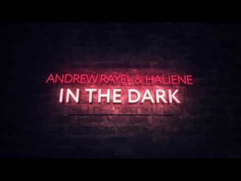 Andrew Rayel & HALIENE - In The Dark [Extended Mix]