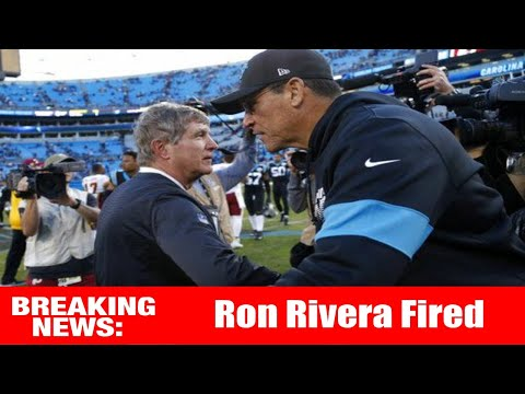 🚨 Breaking News 🚨 Ron Rivera FIRED as Head Coach of the Carolina Panthers