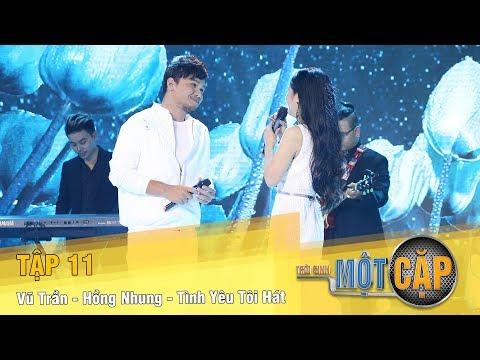 Trời Sinh Một Cặp mùa 2 Tập 11 | Vũ Trần - Hồng Nhung - Tình yêu tôi hát | VTV3 - Thời lượng: 13:42.