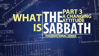What is the Sabbath part 3