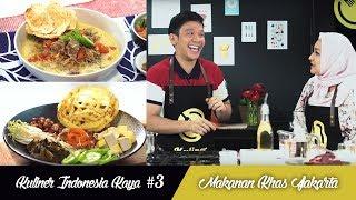 Kuliner Indonesia Kaya #3: Masakan Jakarta