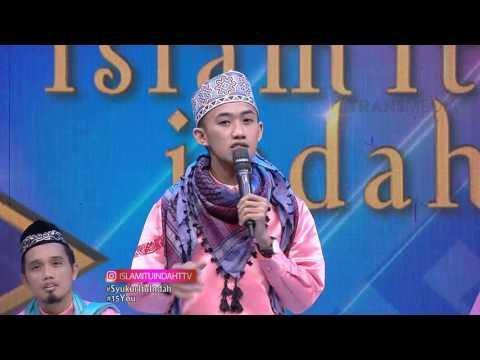 ISLAM ITU INDAH - Syukur Itu Indah Part 2/5