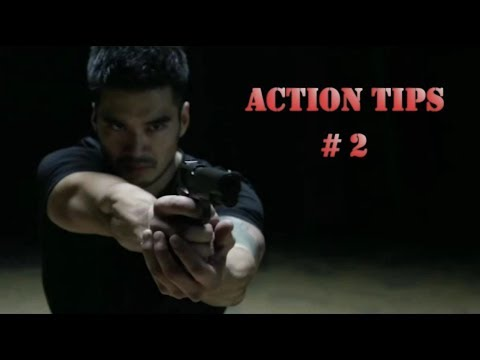 Action Star Tips #2