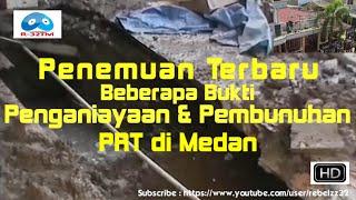 Video Penemuan Terbaru Bukti Penganiayaan & Pembunuhuan PRT Medan@FULL HD MP3, 3GP, MP4, WEBM, AVI, FLV Desember 2018