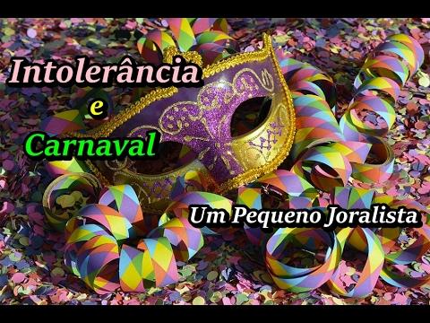 Intolerância e Carnaval