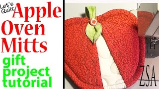 Let's Quilt Apple Oven Mitts | Gift Project Tutorial | Zazu's Stitch Art