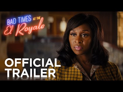BAD TIMES AT THE EL ROYALE   OFFICIAL HD TRAILER #2   2018