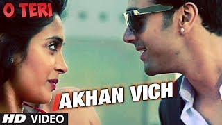 Akhan Vich - Song Video - O Teri