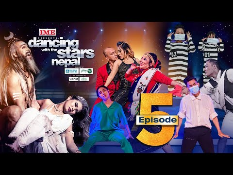 Dancing With the Stars  Nepal | EPISODE 05