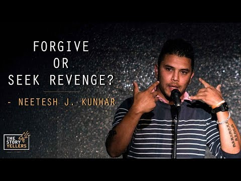 Neetesh Jung Kunwar: Forgive or Seek Revenge?: The Storyyellers