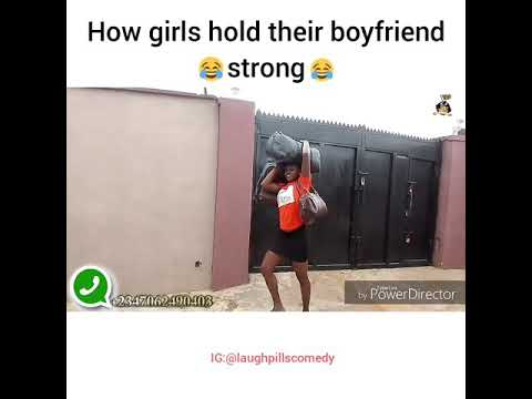 Girls holding their boyfriends strong (LaughPillsComedy)