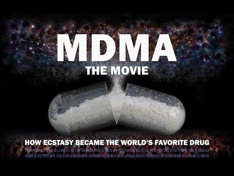 MDMA The Movie -  A Drug Policy Reform Documentary