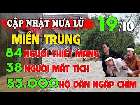 🔥Tin Lũ Lụt Miền Trung Nóng Nhất Ngày 19/10/2020   Tin Lũ Lụt Mới Nhất 24h Hôm Nay   TTV