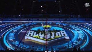Церемония открытия Матча Звезд КХЛ 2018