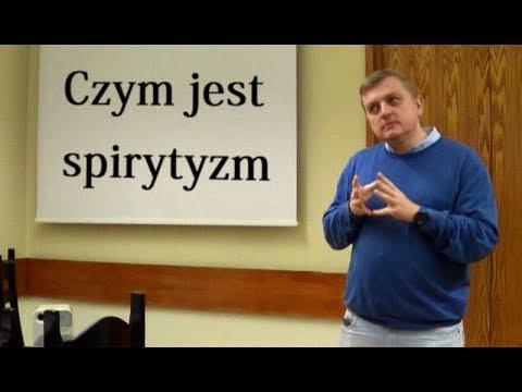 WIDEO. Czym jest spirytyzm (wykład)