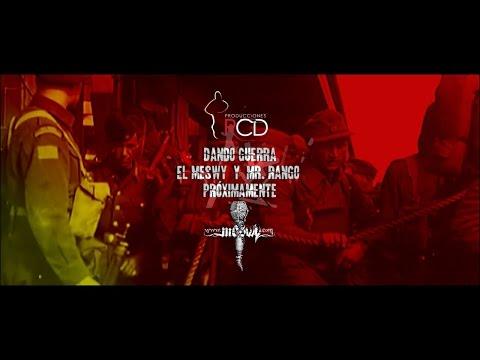 """El Meswy Ft. Mr Rango – """"Dando guerra"""" [Videoclip]"""