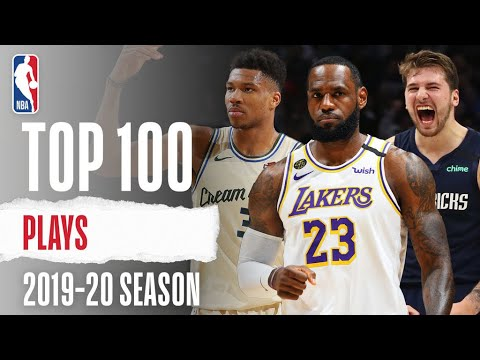 The Top 100 Plays From The 2019-20 Season