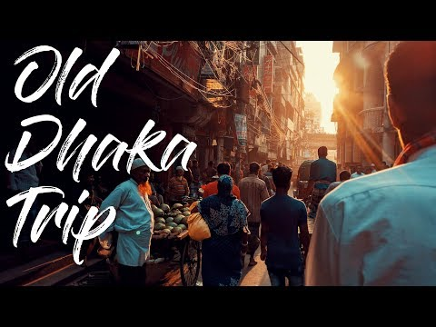Trip To OLD DHAKA Bangladesh