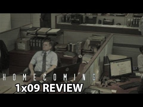 Homecoming Season 1 Episode 9 'Work' Review/Discussion
