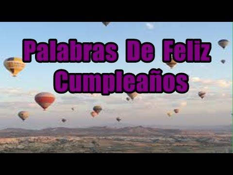 Imagenes de cumpleaños - Palabras De Feliz Cumpleaños, Frases De Cumpleaños, Imágenes De Cumpleaños