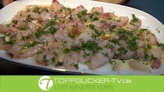 Hecht Carpaccio | Ingwer | Sonnenblumenöl | Topfgucker-TV