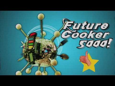 damon brennen - Don't cook food the old fashioned way! Cook everything and anything you want with the Future Cooker 5000! Written and Directed by: Chris Parisi Produced by: ...