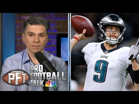 Video: Picking the best landing spots for Nick Foles | Pro Football Talk | NBC Sports