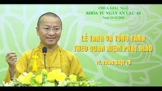 Lễ tang và tống táng theo quan niệm Phật giáo - TT. Thích Nhật Từ