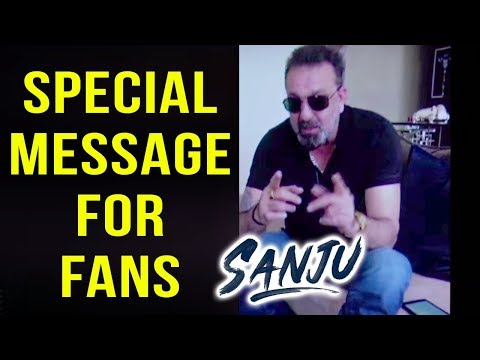 Sanjay Dutt HEARTFELT Message For Fans   Sanju Tea