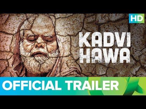 Kadvi Hawa | Official Trailer | Nila Madhab Panda | Ranvir Shorey | Sanjai Mishra